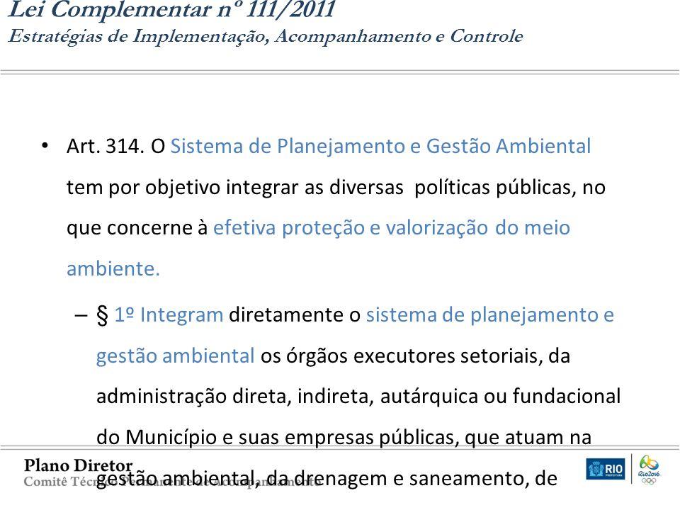 Lei Complementar nº 111/2011 Estratégias de Implementação, Acompanhamento e Controle