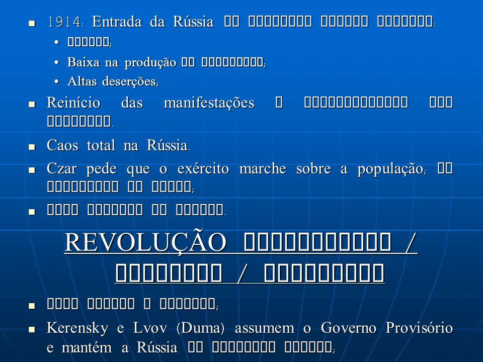 REVOLUÇÃO MENCHEVIQUE / BURGUESA / FEVEREIRO