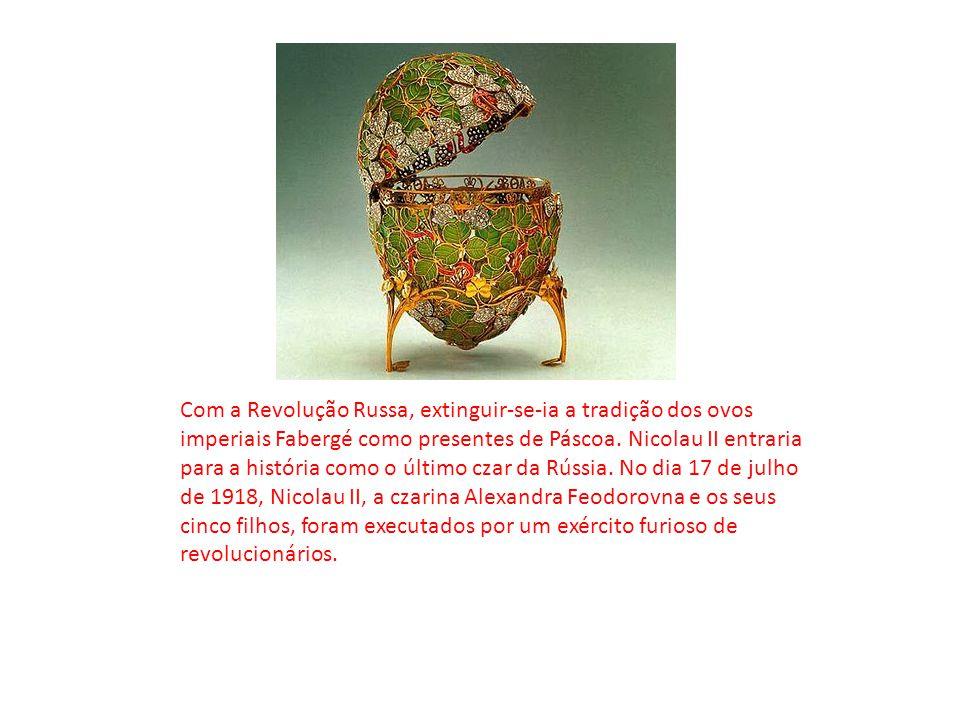 Com a Revolução Russa, extinguir-se-ia a tradição dos ovos imperiais Fabergé como presentes de Páscoa.