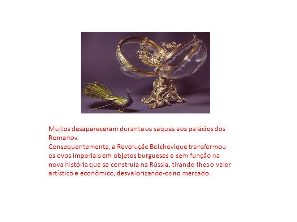 Muitos desapareceram durante os saques aos palácios dos Romanov