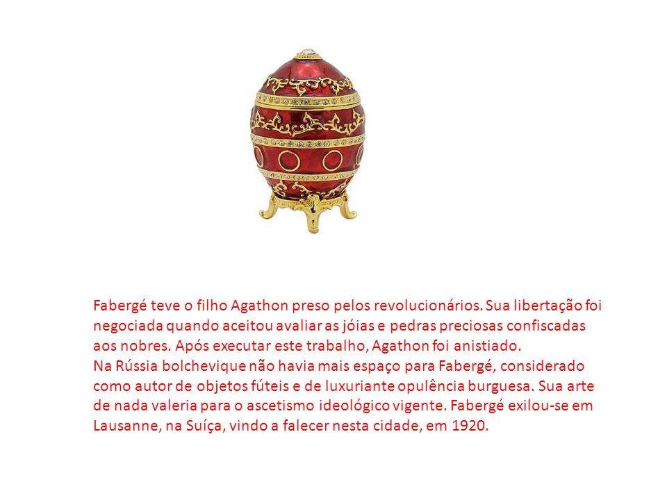 Fabergé teve o filho Agathon preso pelos revolucionários