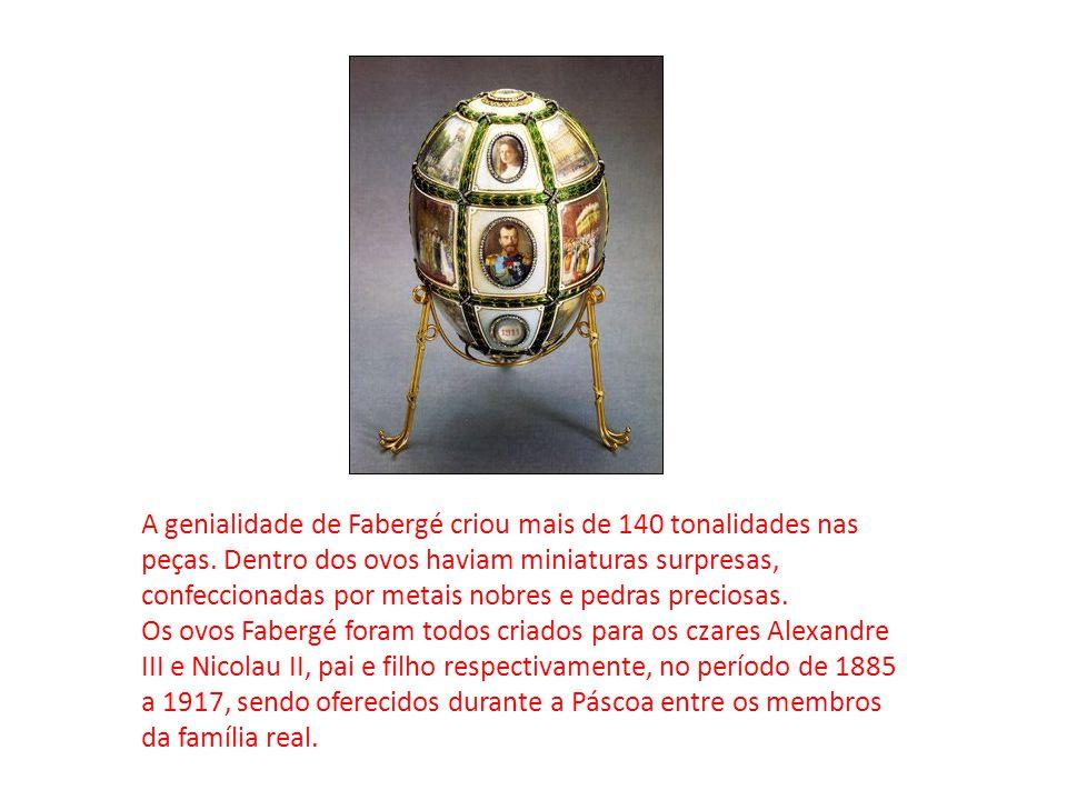 A genialidade de Fabergé criou mais de 140 tonalidades nas peças