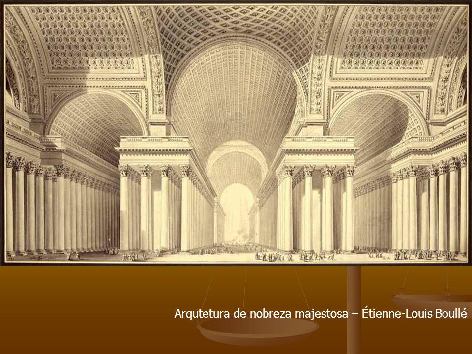 Arqutetura de nobreza majestosa – Étienne-Louis Boullé