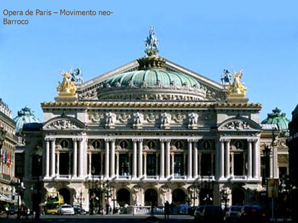 Opera de Paris – Movimento neo-Barroco