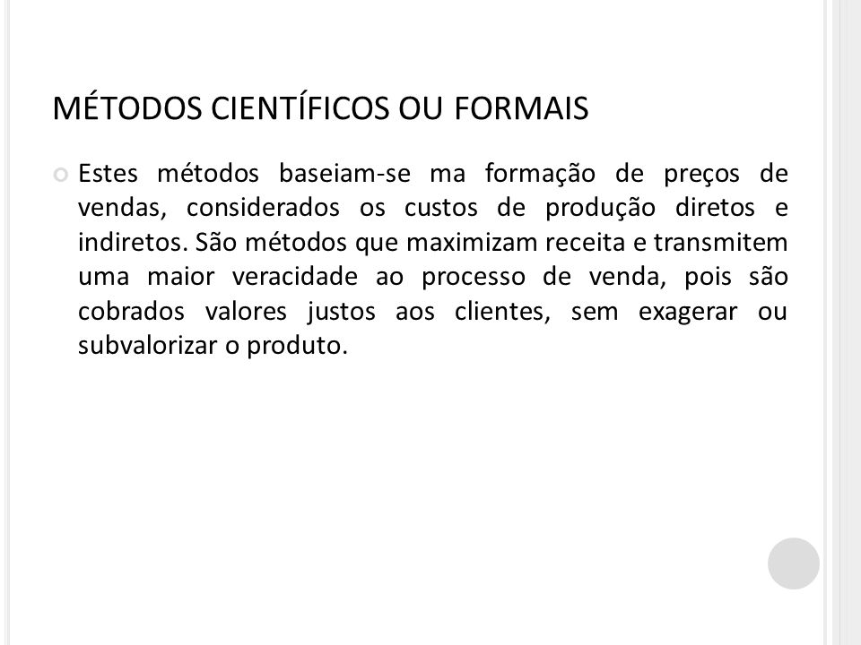 MÉTODOS CIENTÍFICOS OU FORMAIS