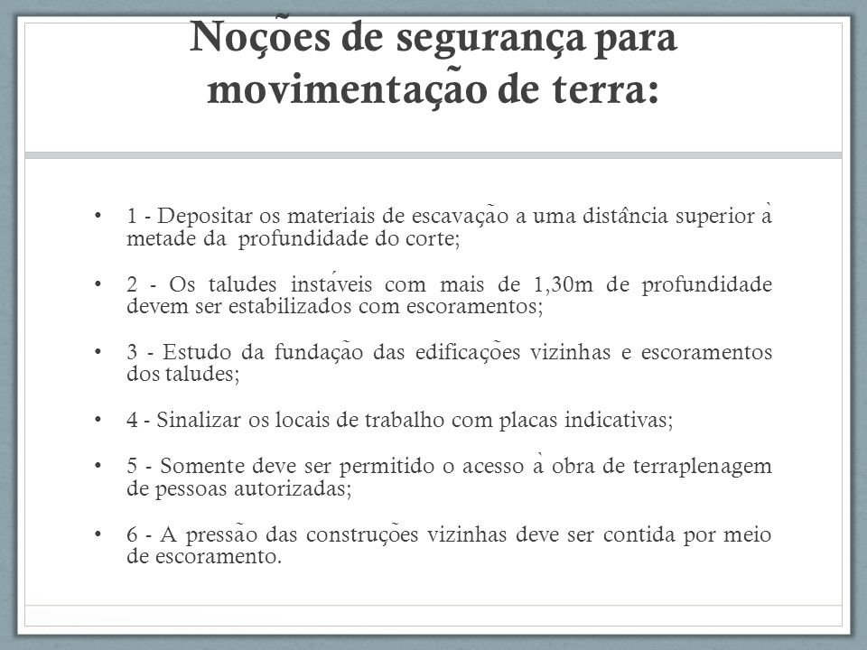 Noções de segurança para movimentação de terra: