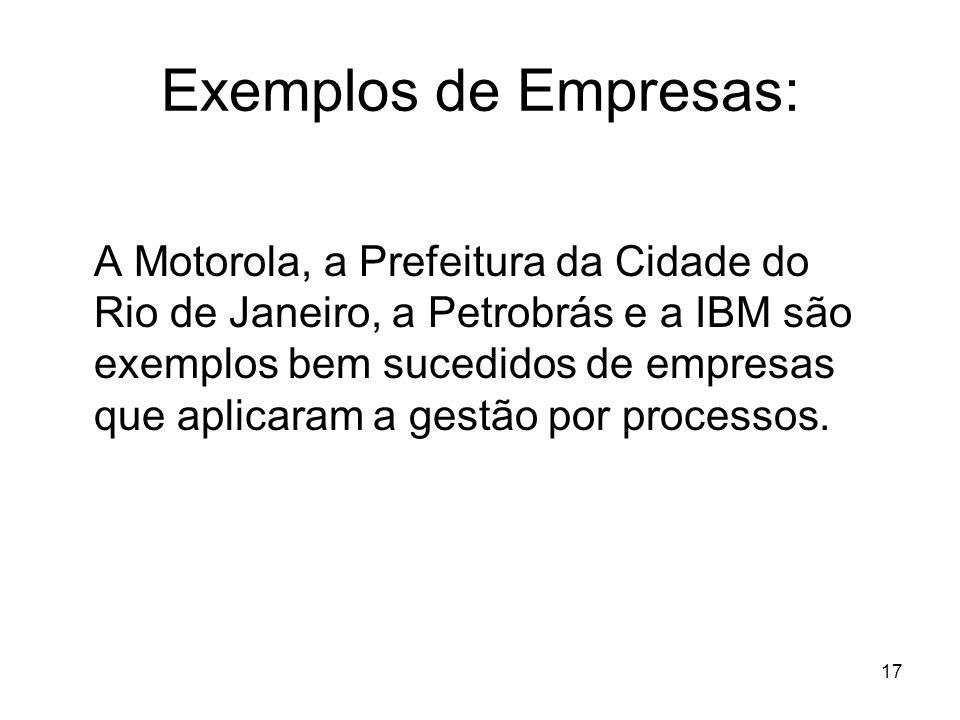 Exemplos de Empresas: