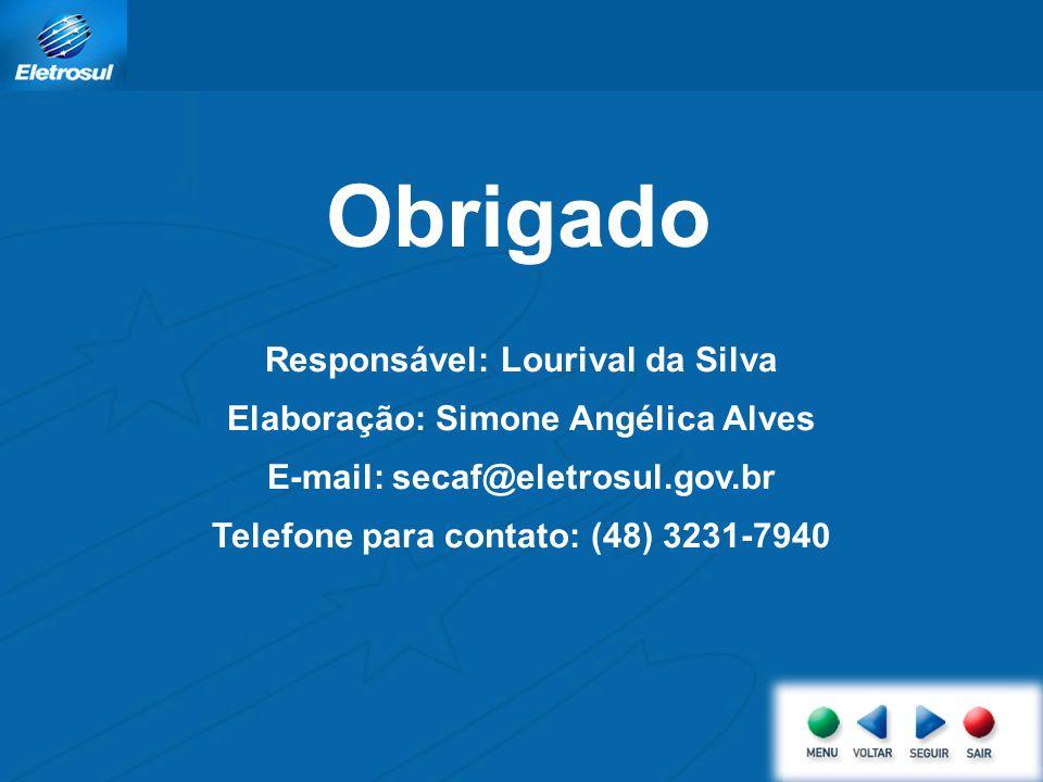 Obrigado Responsável: Lourival da Silva