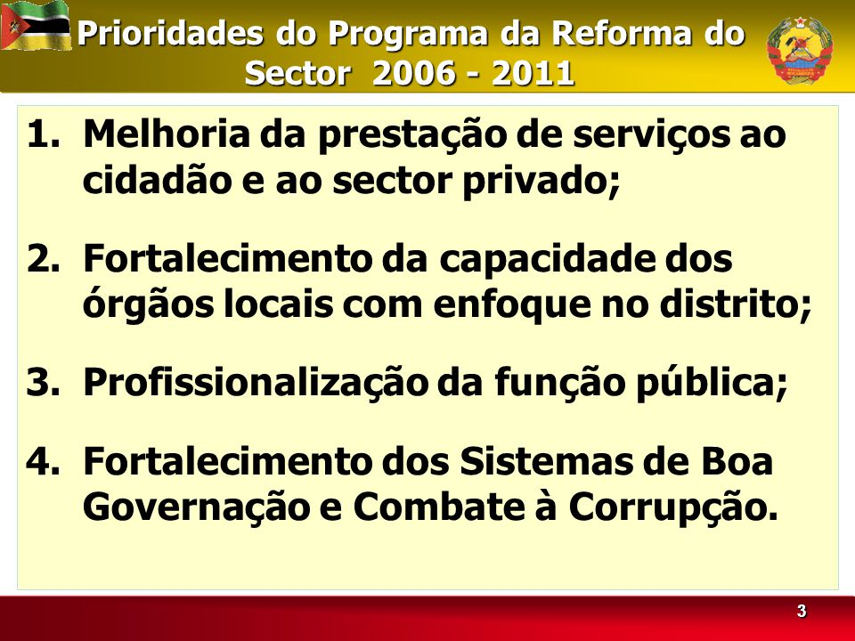 Prioridades do Programa da Reforma do Sector 2006 - 2011