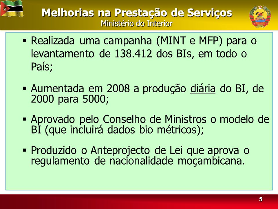 Melhorias na Prestação de Serviços Ministério do Interior