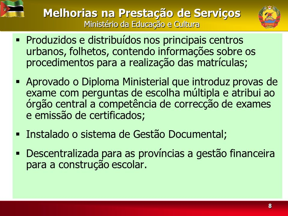 Melhorias na Prestação de Serviços Ministério da Educação e Cultura