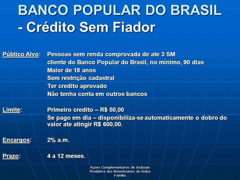 BANCO POPULAR DO BRASIL - Crédito Sem Fiador