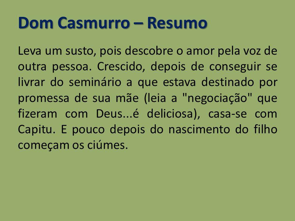 Dom Casmurro – Resumo