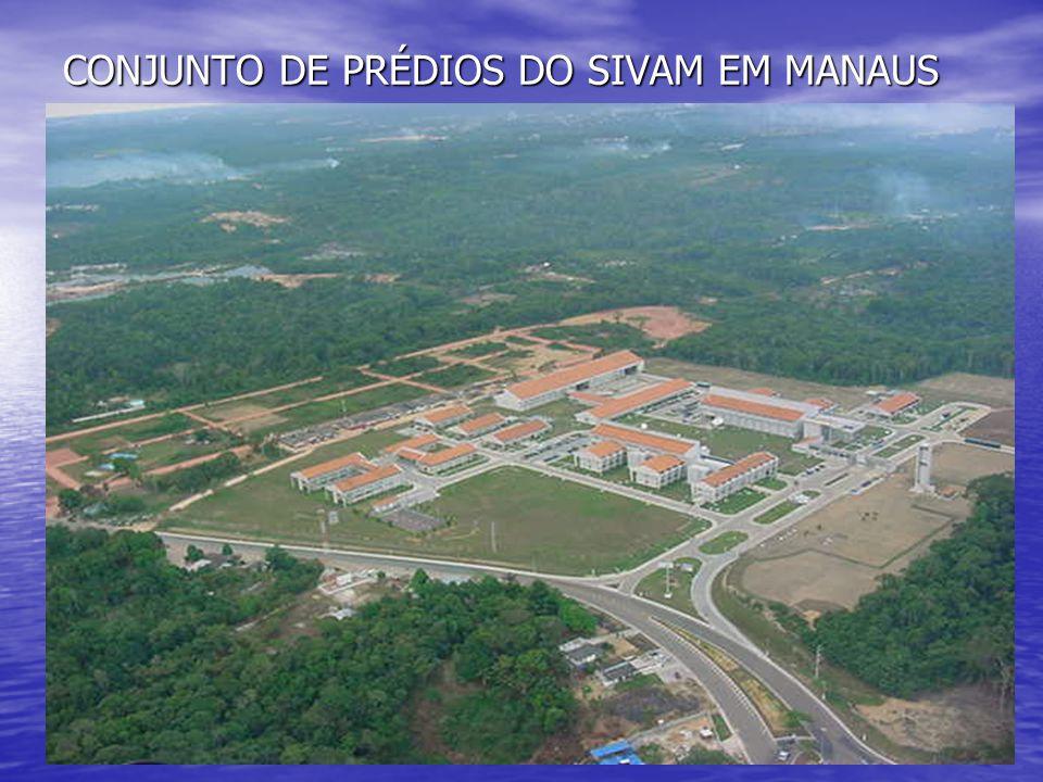 CONJUNTO DE PRÉDIOS DO SIVAM EM MANAUS