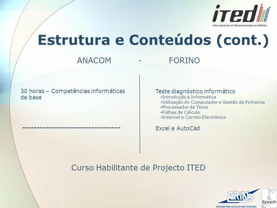 Estrutura e Conteúdos (cont.)