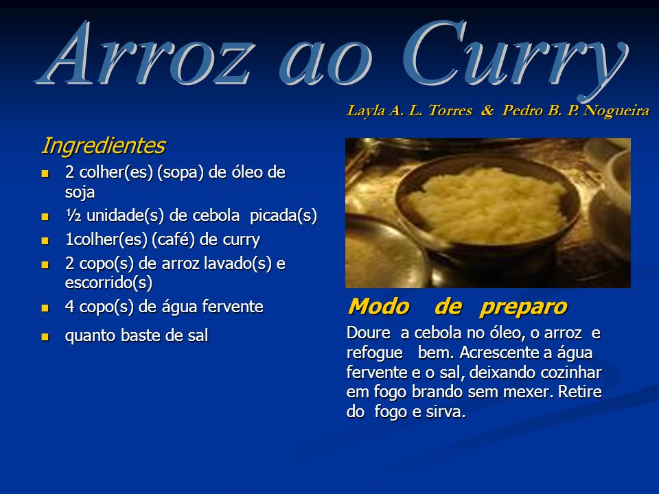 Arroz ao Curry Ingredientes Modo de preparo