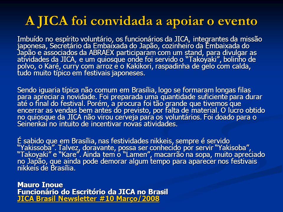 A JICA foi convidada a apoiar o evento