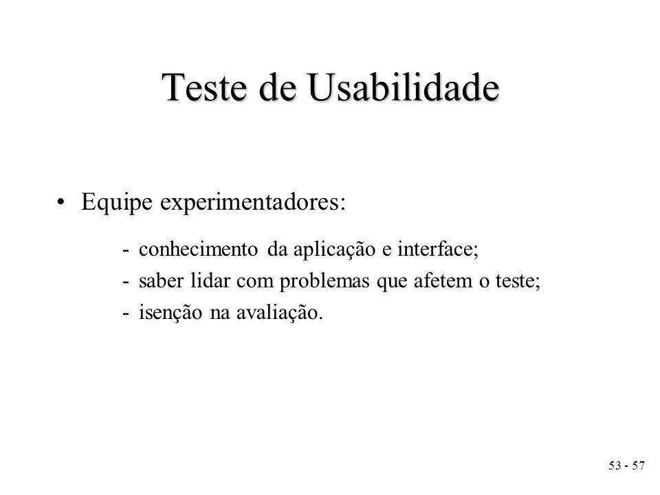 Teste de Usabilidade Equipe experimentadores:
