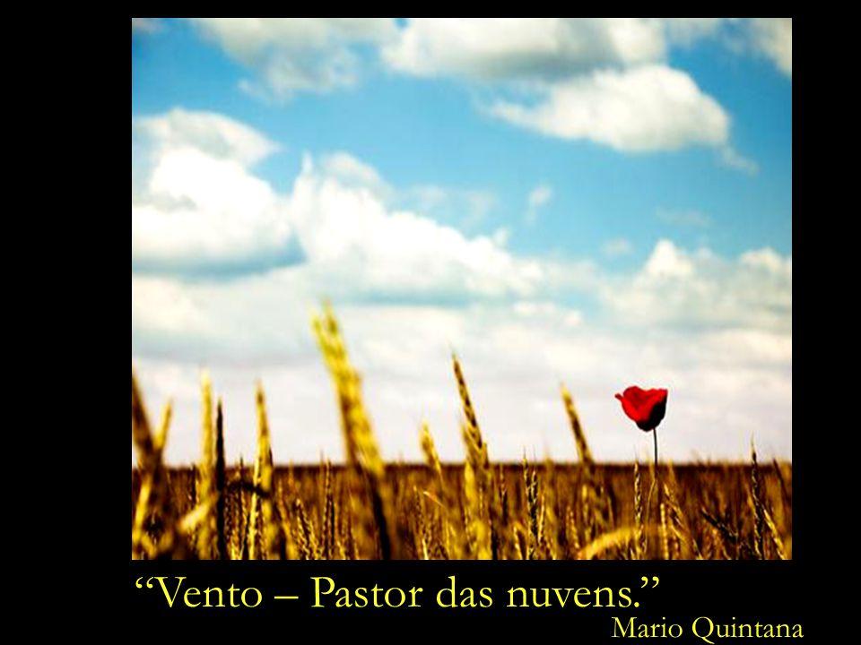 Vento – Pastor das nuvens. Vento – Pastor das nuvens.
