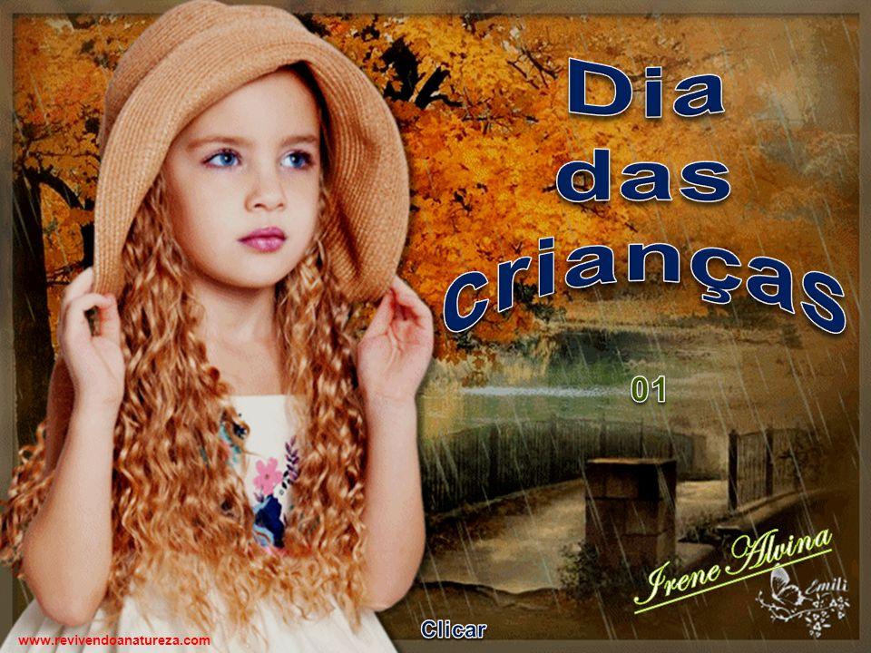 Dia das crianças 01 Irene Alvina Clicar www.revivendoanatureza.com