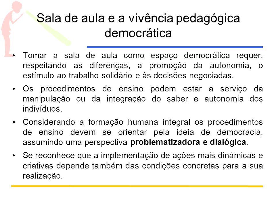 Sala de aula e a vivência pedagógica democrática