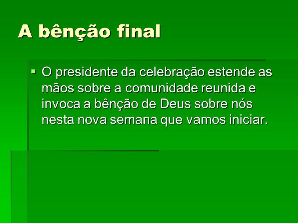 A bênção final