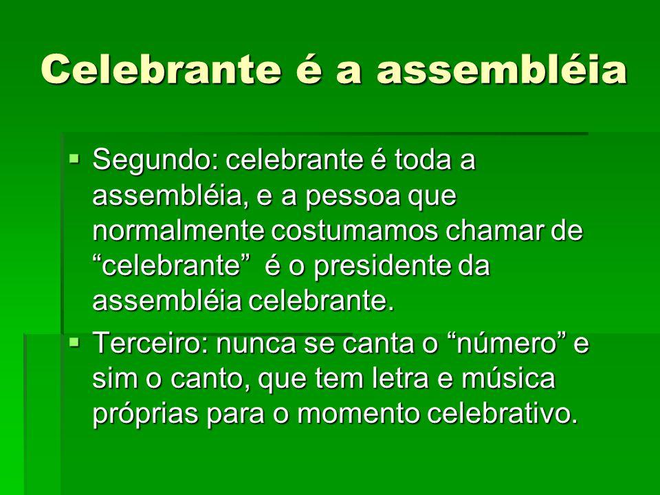 Celebrante é a assembléia