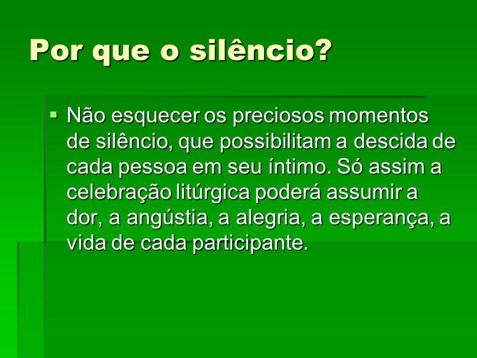 Por que o silêncio