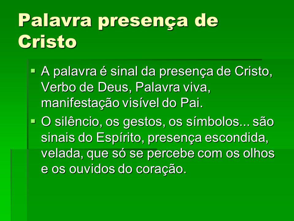Palavra presença de Cristo