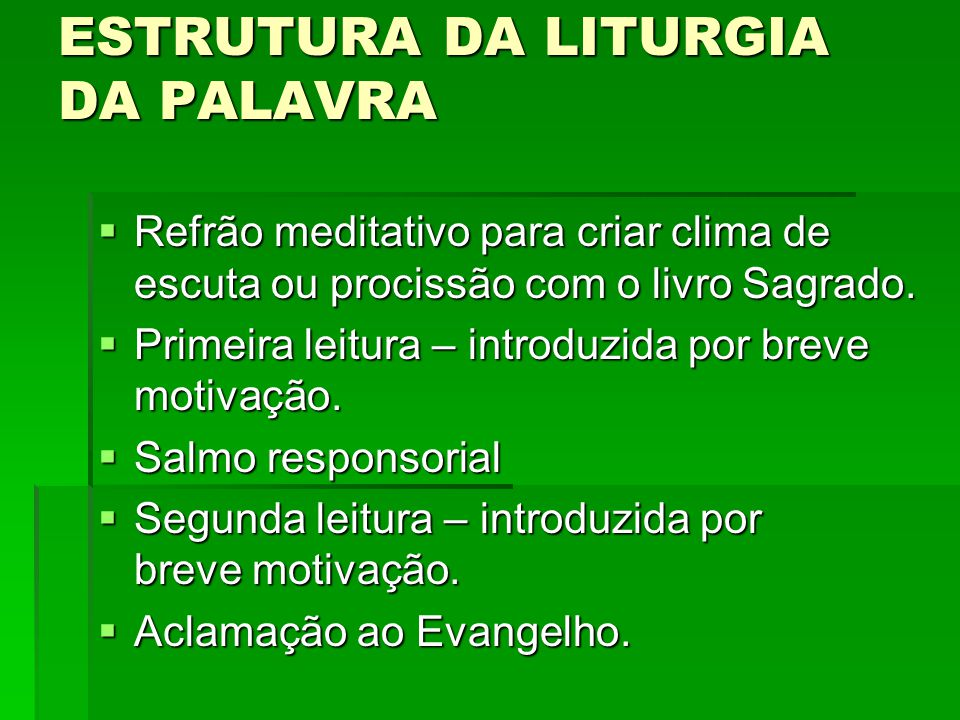 ESTRUTURA DA LITURGIA DA PALAVRA