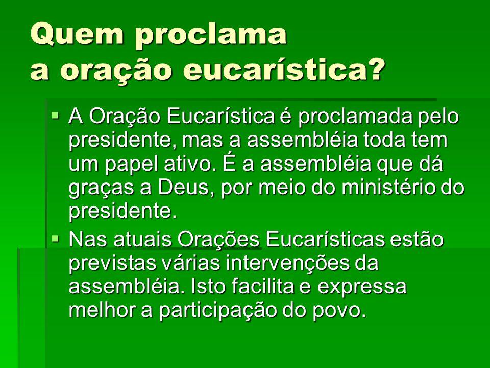 Quem proclama a oração eucarística