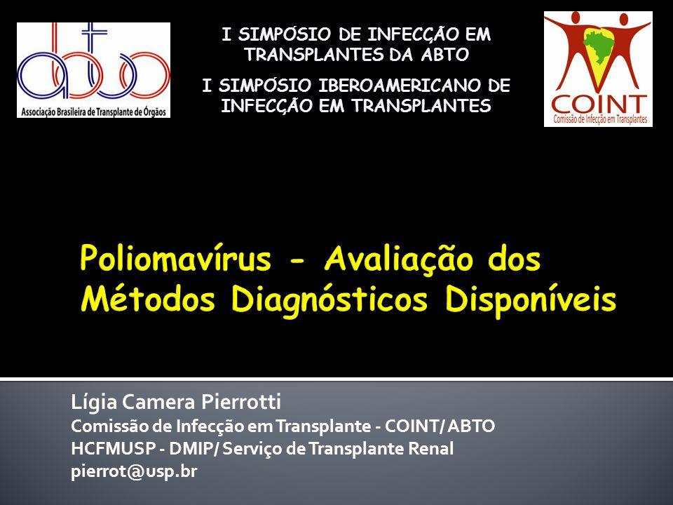 Poliomavírus - Avaliação dos Métodos Diagnósticos Disponíveis