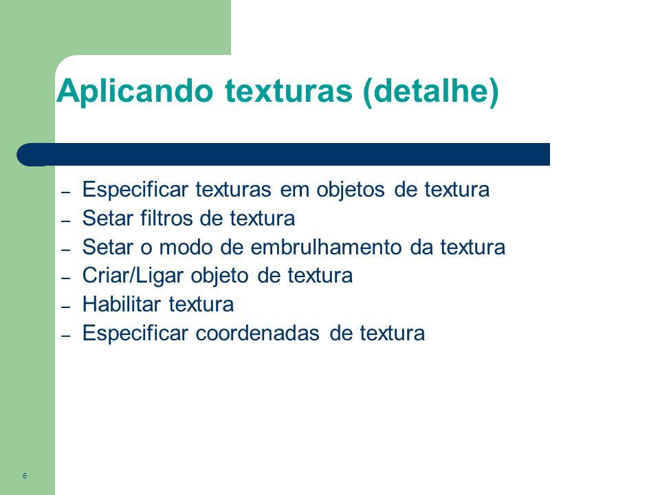 Aplicando texturas (detalhe)