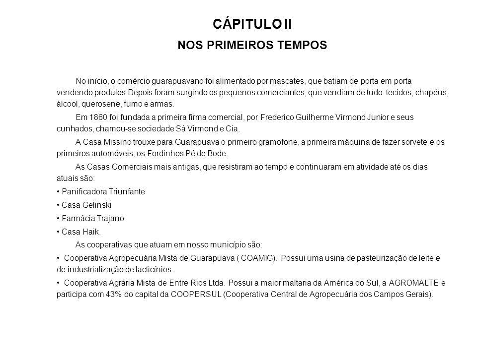CÁPITULO II NOS PRIMEIROS TEMPOS