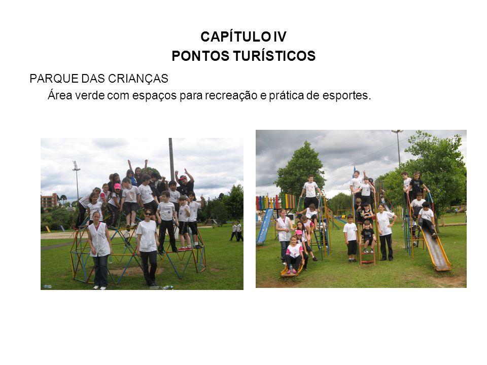 CAPÍTULO IV PONTOS TURÍSTICOS