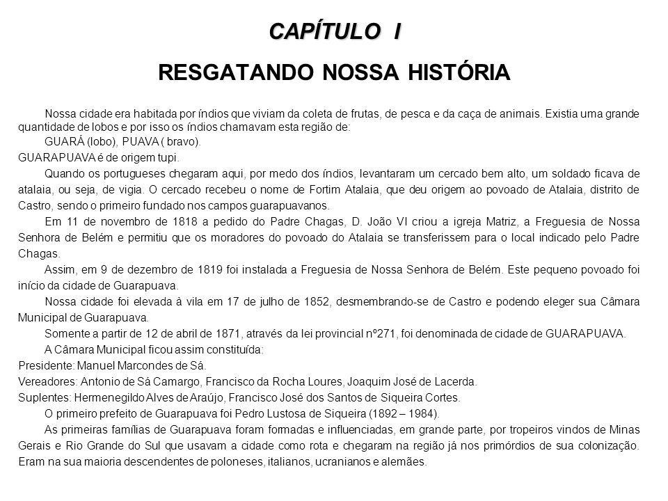 CAPÍTULO I RESGATANDO NOSSA HISTÓRIA