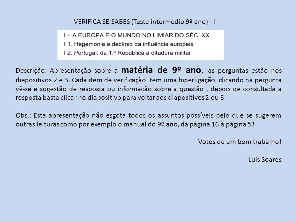 VERIFICA SE SABES (Teste intermédio 9º ano) - I
