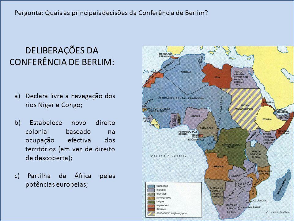 DELIBERAÇÕES DA CONFERÊNCIA DE BERLIM: