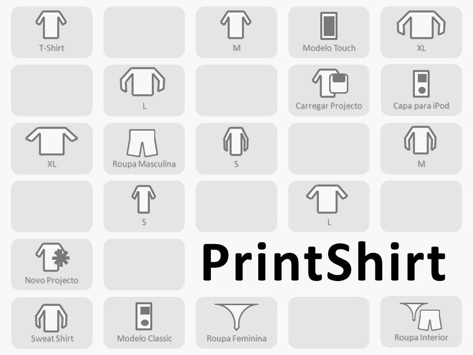 PrintShirt T-Shirt M Modelo Touch XL L Carregar Projecto