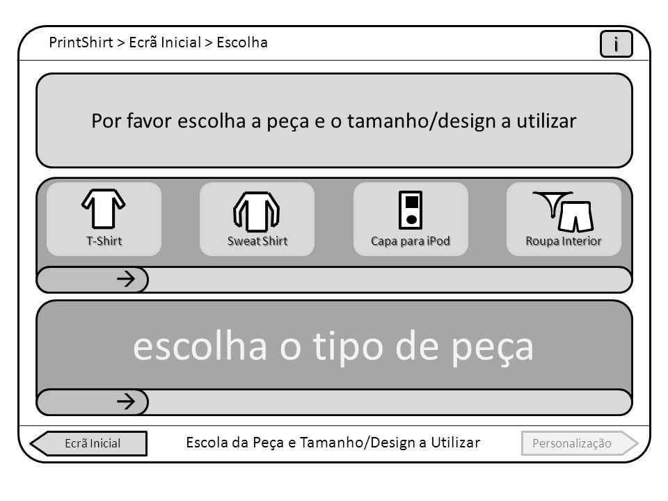 PrintShirt > Ecrã Inicial > Escolha