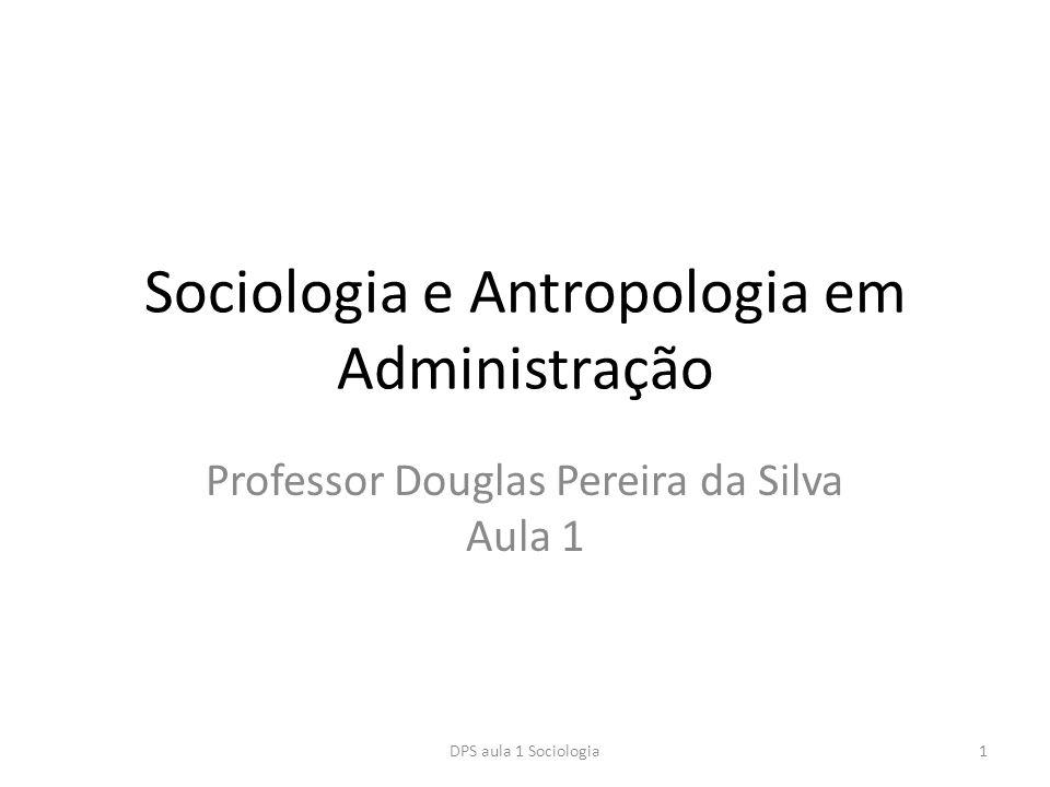 Sociologia e Antropologia em Administração