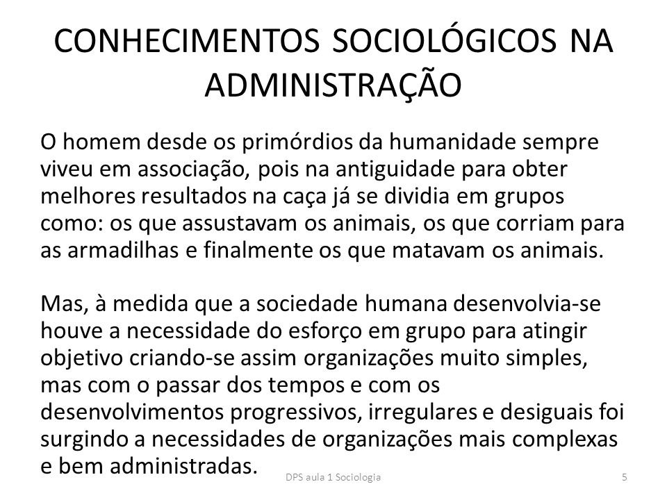 CONHECIMENTOS SOCIOLÓGICOS NA ADMINISTRAÇÃO