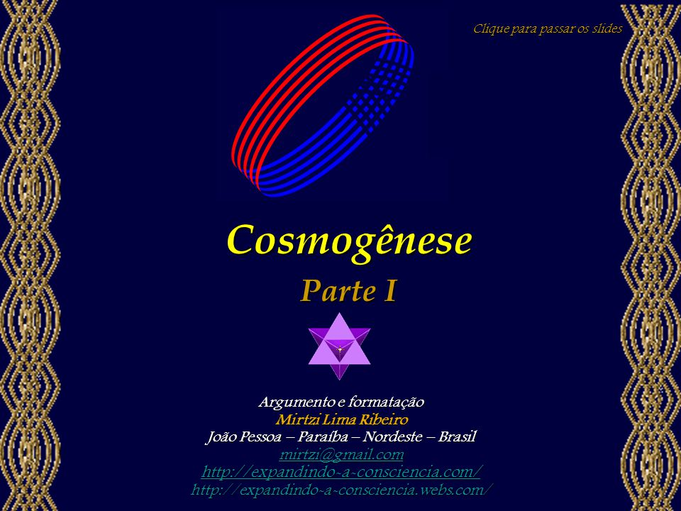 Cosmogênese Parte I http://expandindo-a-consciencia.com/