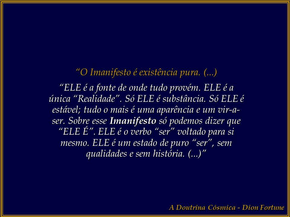 O Imanifesto é existência pura. (...)