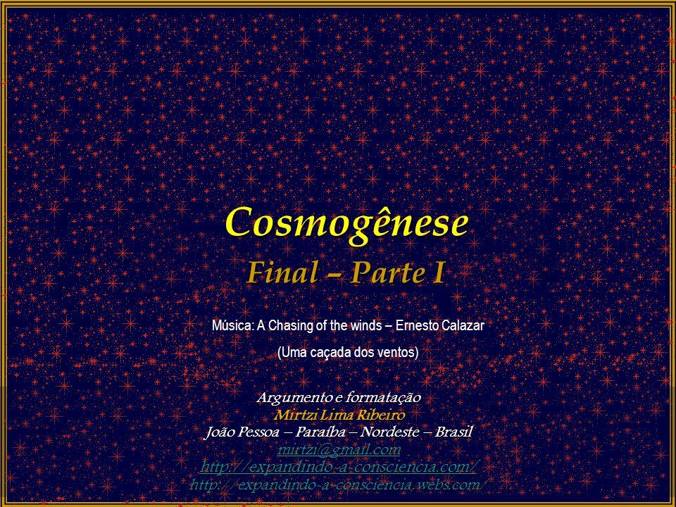 Cosmogênese Final – Parte I http://expandindo-a-consciencia.com/