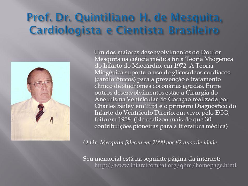 Prof. Dr. Quintiliano H. de Mesquita, Cardiologista e Cientista Brasileiro