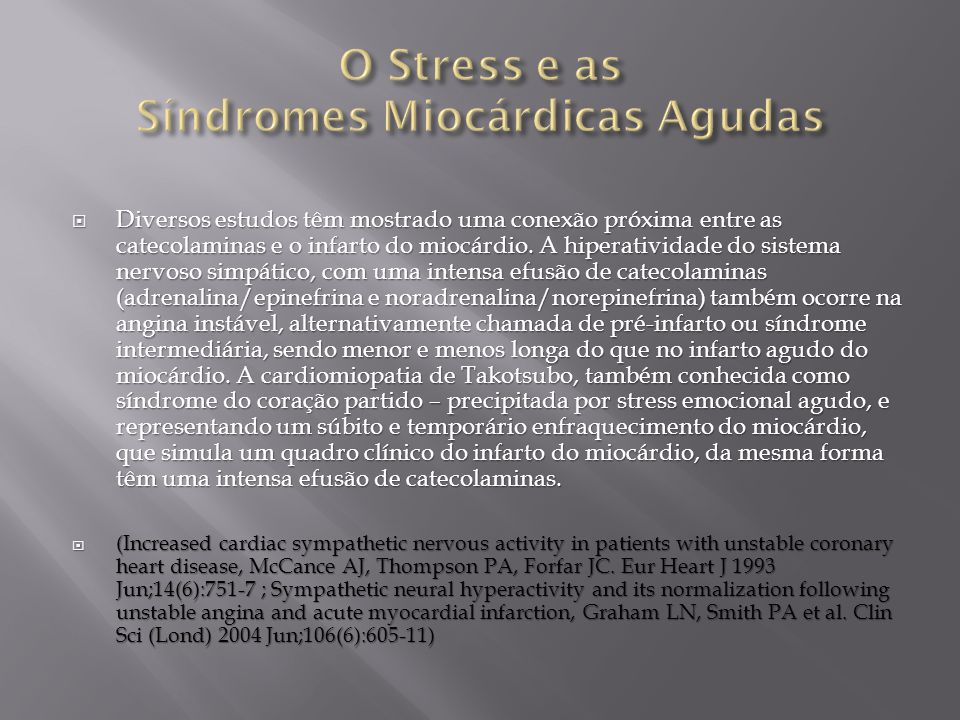 O Stress e as Síndromes Miocárdicas Agudas