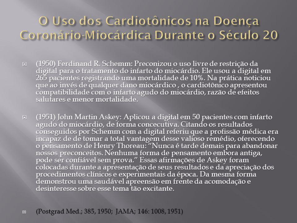 O Uso dos Cardiotônicos na Doença Coronário-Miocárdica Durante o Século 20