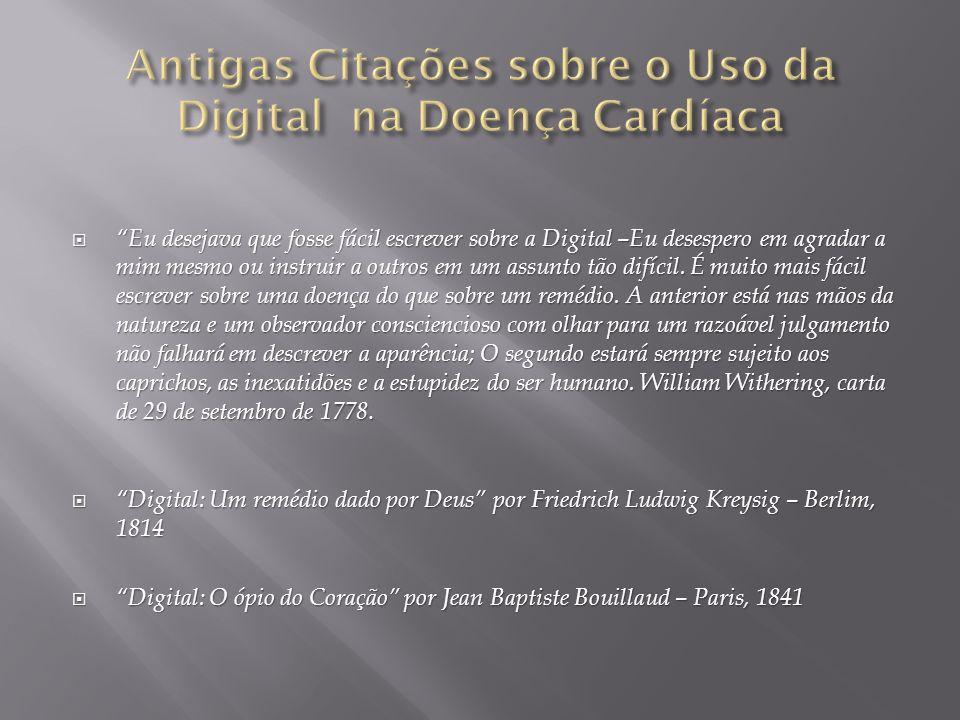 Antigas Citações sobre o Uso da Digital na Doença Cardíaca
